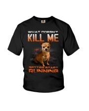 chihuahua what doesn't kill me Youth T-Shirt thumbnail