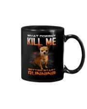 chihuahua what doesn't kill me Mug thumbnail