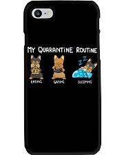 My Quarantine Routine Yorkie4 Phone Case thumbnail