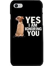 Yes I Am Ignoring You Chihuahua IGNORING Phone Case thumbnail