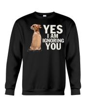 Yes I Am Ignoring You Chihuahua IGNORING Crewneck Sweatshirt thumbnail
