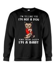 I'm Telling You I'M Not A Dog My Mom Crewneck Sweatshirt thumbnail