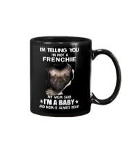 I'm telling you i'm not a frenchie Mug thumbnail