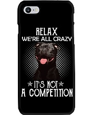 Relax Were All Crazy It S Not A Competition Phone Case thumbnail