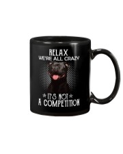 Relax Were All Crazy It S Not A Competition Mug thumbnail