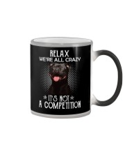 Relax Were All Crazy It S Not A Competition Color Changing Mug thumbnail