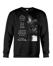 I am your friend your partner your dog french bull Crewneck Sweatshirt thumbnail