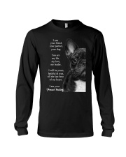 I am your friend your partner your dog french bull Long Sleeve Tee thumbnail