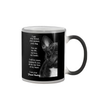 I am your friend your partner your dog french bull Color Changing Mug thumbnail