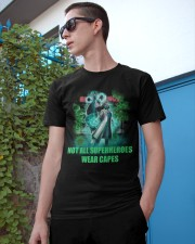 not all superheroes wear capes Classic T-Shirt apparel-classic-tshirt-lifestyle-17