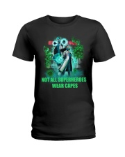 not all superheroes wear capes Ladies T-Shirt thumbnail