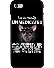 Im Curently Unmedicated And Unsupervised Chihuahua Phone Case thumbnail