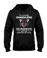 Im Curently Unmedicated And Unsupervised Chihuahua Hooded Sweatshirt thumbnail