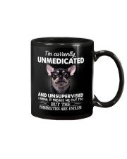 Im Curently Unmedicated And Unsupervised Chihuahua Mug thumbnail