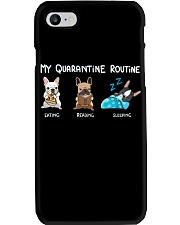 My Quarantine Routine frenchie2 Phone Case thumbnail