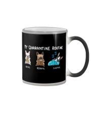 My Quarantine Routine frenchie2 Color Changing Mug thumbnail