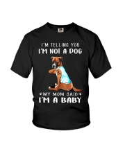 I'M TeLLING yOU i'm nOT A Dog My Mom Said I'M A Youth T-Shirt tile
