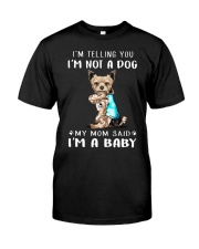 Yorkshire I'm Telling You I'm Not A Dog Classic T-Shirt front