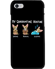 My Quarantine Routine chihuahua2 Phone Case thumbnail