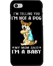Corgi I'm Telling You I'm Not A Dog Phone Case thumbnail