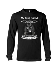 My Best Friend May Not Be My Family By Dachshund Long Sleeve Tee thumbnail