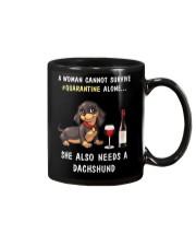 Quarantine a woman cannot survive alone dachshund Mug thumbnail