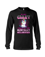 I'm not crazy Unicorn T-shirt for you Long Sleeve Tee thumbnail