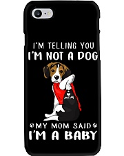 I'm Telling You I'M Not A Dog My Mom beagle Phone Case thumbnail