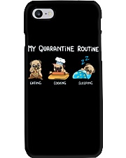 My Quarantine Routine pug  Phone Case thumbnail