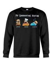 My Quarantine Routine pug  Crewneck Sweatshirt thumbnail