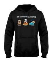 My Quarantine Routine pug  Hooded Sweatshirt thumbnail