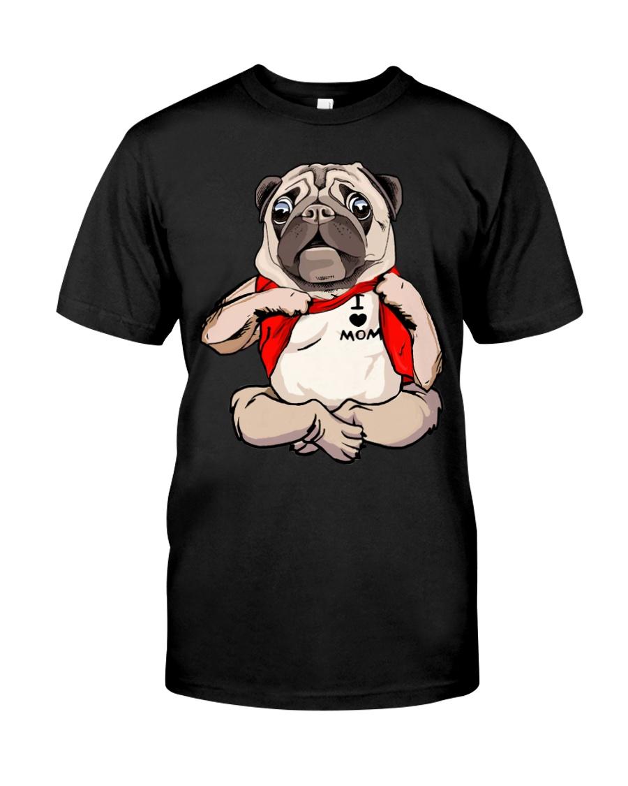 I Love Mom Chest Tattoo Pug Classic T-Shirt