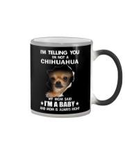 Chihuahua I'm Telling You - Funny Dog Tshirts Color Changing Mug thumbnail