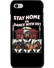 stay home or dance with us Phone Case thumbnail