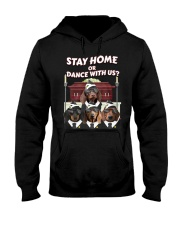 stay home or dance with us Hooded Sweatshirt thumbnail