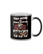 stay home or dance with us Color Changing Mug thumbnail