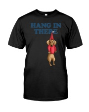dachshund hang in there Classic T-Shirt front