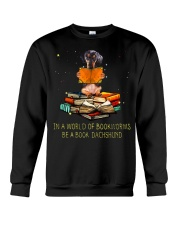 In A Worl D Of Bookworms Be A Book Dachshund  Crewneck Sweatshirt thumbnail