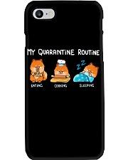 My Quarantine Routine Pomeranian3 Phone Case thumbnail