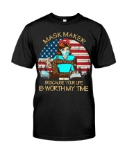your life is worth my time sewing Classic T-Shirt front