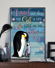 I Didnt Give You The Gift Of Life Gave Me penguin 11x17 Poster lifestyle-poster-2