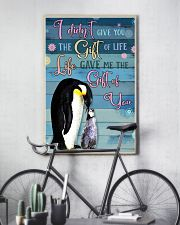 I Didnt Give You The Gift Of Life Gave Me penguin 11x17 Poster lifestyle-poster-7