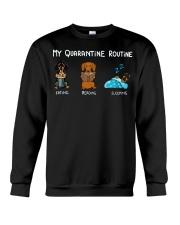 My Quarantine Routine dachshund4 Crewneck Sweatshirt thumbnail