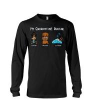 My Quarantine Routine dachshund4 Long Sleeve Tee thumbnail