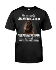 Im Curently Unmedicated And Unsuper Vised pitbull Classic T-Shirt front