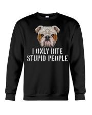 I Only Bite Stupid People bulldog Crewneck Sweatshirt thumbnail