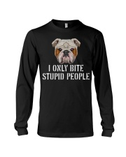 I Only Bite Stupid People bulldog Long Sleeve Tee thumbnail