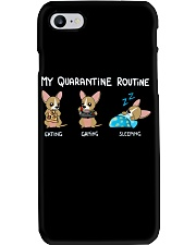 My Quarantine Routine chihuahua 2 Phone Case tile