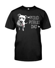 Pitbull Proud Pitbull Dad Classic T-Shirt front
