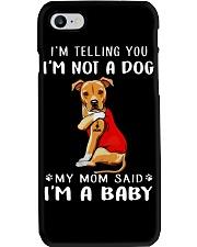 Pitbull Lovemom I'm Telling You I'm Not A Dog Phone Case thumbnail